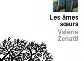 Les âmes soeurs – Valérie Zenatti