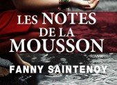 Les notes de la mousson – Fanny Saintenoy