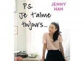 P.S. Je t'aime toujours… – Jenny Han
