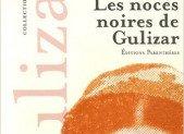 Les noces noires de Gulizar – Arménouhie Kénovian