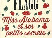 Miss Alabama et ses petits secrets – Fannie Flagg