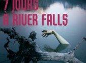 7 jours à River Falls – Alexis Aubenque