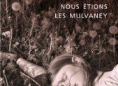 Nous étions les Mulvaney – Joyce Carol Oates