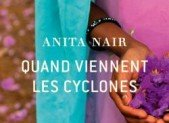 Quand viennent les cyclones – Anita Nair