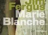 Marie Blanche – Jim Fergus