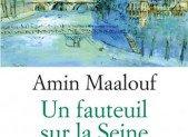 Un fauteuil sur la Seine – Amin Maalouf