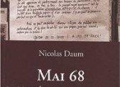 Mai 68 raconté par des anonymes – Nicolas Daum