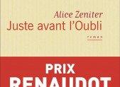 Juste avant l'oubli – Alice Zeniter