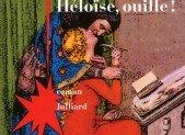 Héloïse, ouille – Jean Teulé