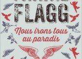 Nous irons tous au paradis – Fannie Flagg