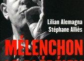 Mélenchon le plébéien, Lilian Alemagna & Stéphane Alliès