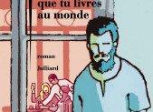 Ce vain combat que tu livres au monde – Fouad Laroui