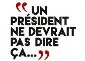 Un président ne devrait pas dire ça – Gérard Davet & Fabrice L'Homme