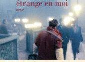 Cette chose étrange en moi – Orhan Pamuk