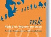 MK, récit d'un déporté arménien – Baskin Oran